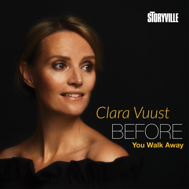 Clara Vuust - Before You Walk Away
