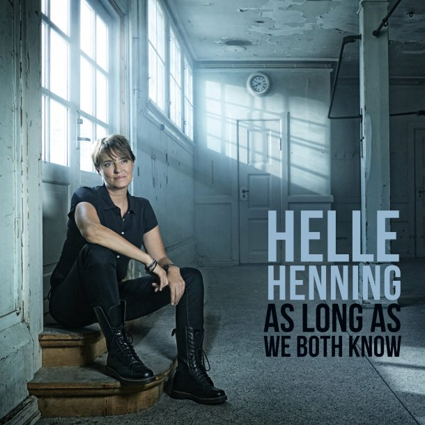 Helle Henning - As Long as We Both Know