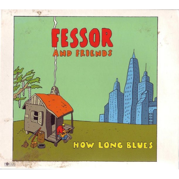 Fessor and his friends - How long blues