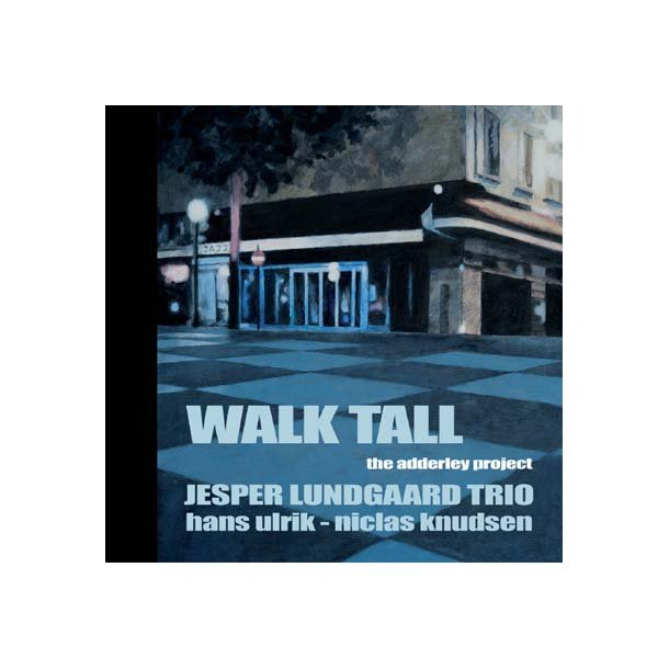 Walk Tall 'The Adderley Project'