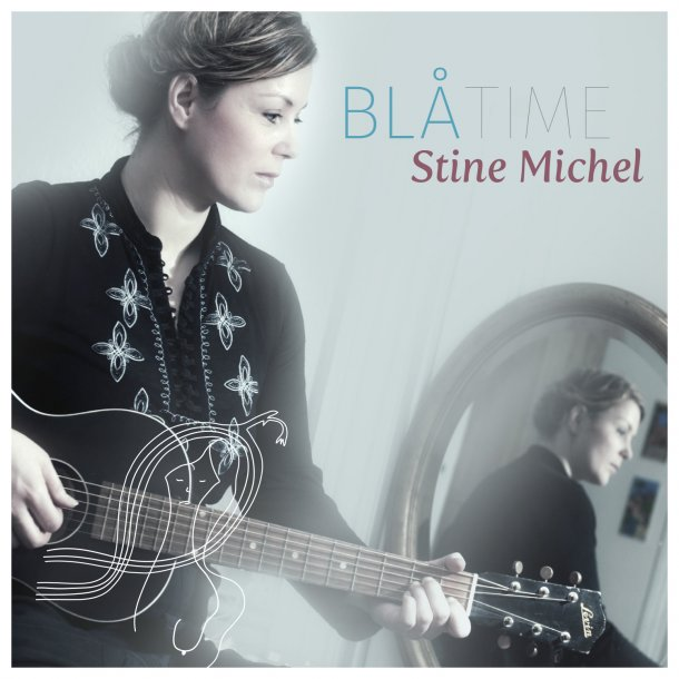 Stine Michel - Blå Time